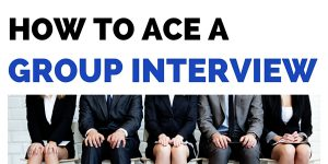 How to ace a group interview, tips activities, questions